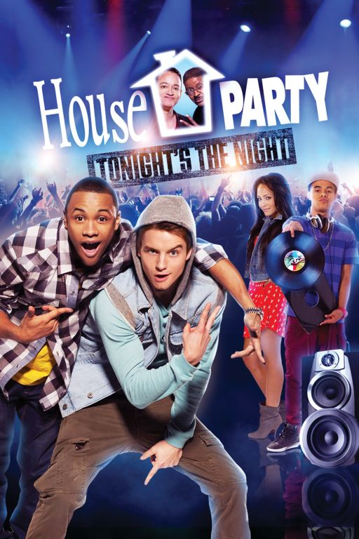 HOUSE PARTY TONIGHTS THE NIGHT